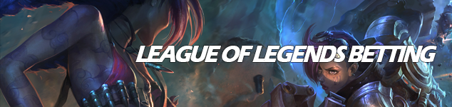 How to place a bet on LOL - League of Legends odds guide