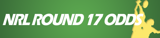 NRL Round 17 odds and betting tips